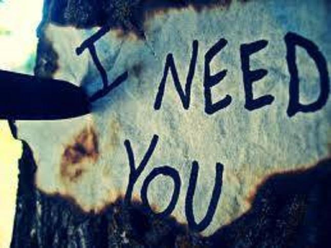 Ἡ φράσις «σὲ χρειάζομαι»...