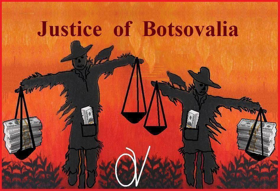 Δικαιοσύνη στὴν παρακρατορία τῆς Botsovalia...