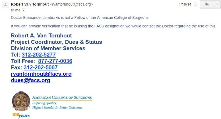 Η απάντηση του American College of Surgeons σύμφωνα με την οποία ο Εμμανουήλ Λαμπράκης δεν ήταν μέλος τους, κάτι που ψευδώς το υπεστήριζε.